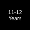 11 - 12 Years