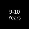 9 - 10 Years
